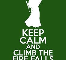 Keep Calm and Climb the Fire Falls (Merida, Brave) by graceonastring