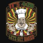 IT'S 420_Let's Get Baked-1 by GUS3141592
