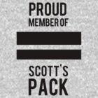 PROUD MEMBER OF SCOTT'S PACK by saltnburn