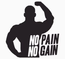 No Pain No Gain Bodybuilder by Style-O-Mat