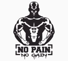 Bodybuilder No Pain No Gain Design by Style-O-Mat