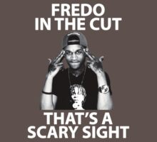 Fredo in The Cut, That's a Scary Sight (GBE Glory Boyz Fredo Santana) by twoorthreeor