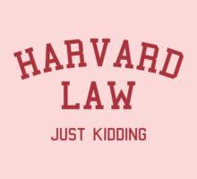 Harvard Law... Just kidding Kids Clothes