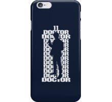 Doctor#11 iPhone Case/Skin