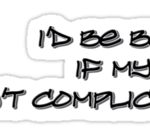 complicated Sticker