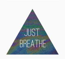 Just Breathe by kaelynnmara