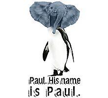 Uh, yeah. We named him. Photographic Print