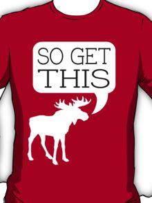 So Get This v2 T-Shirt