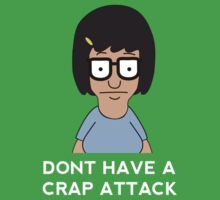Bobs Burgers - Tina - Dont have a crap attack by innercoma
