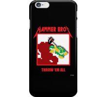 Hammer bros - Throw 'Em All iPhone Case/Skin