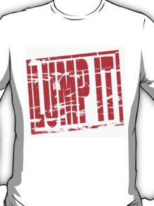 Lump it red rubber stamp effect T-Shirt