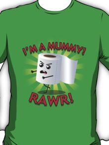 I'm a mummy! T-Shirt