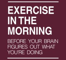 Exercise in the morning by workout