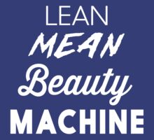 Lean Mean Beauty Machine by workout