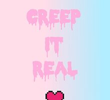 Creep It Real. by nymph-o