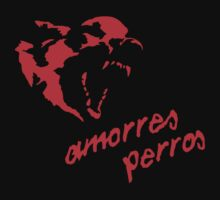 Amorres Perros [Love is a Bitch] by JamesShannon