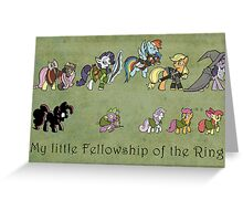 My little fellowship of the ring Greeting Card