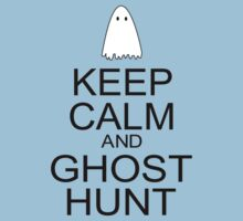 Keep Calm and Ghost Hunt (Black Text) by SR-Designs