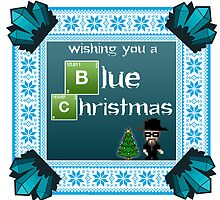 Wishing you a blue breaking bad christmas by OnlyTheBest