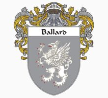 Ballard Coat of Arms/Family Crest by William Martin