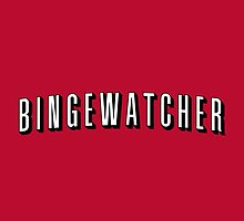 Bingewatcher by fishbiscuit