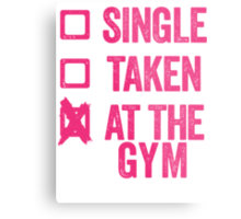 Single, Taken, At The Gym Metal Print