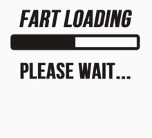 Fart loading by Alan Craker