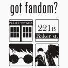 Got Fandom? Vol.1 (Black) by rancyd