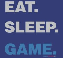 Eat Sleep Game by CarbonClothing