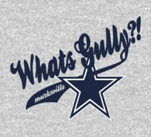 Whats gully? (COWBOYS)  by Diggsrio