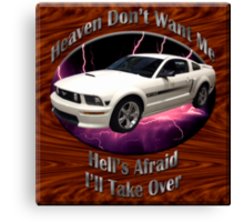Ford Mustang GT Heaven Don't Want Me Canvas Print