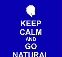 Keep Calm & Go Natural Phone Case - BLUE by hhjourney
