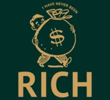 I Have Never Been Rich by BrightDesign