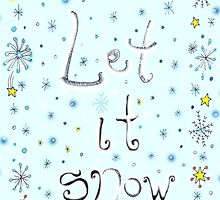 Let It Snow by nefos