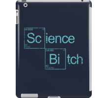 Excuse Me While I Science: Science B*tch iPad Case/Skin