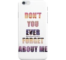 "Sleeping with Sirens ""Don't You Ever Forget About Me"" iPhone Case/Skin"