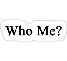 Who me? Sticker