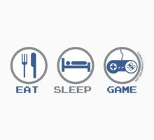 Eat Sleep Game by GeekGamer