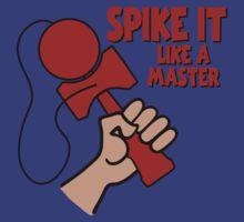 Spike Like a Master by gotmoxy