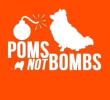 Poms Not Bombs by Alan Craker