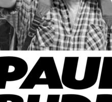 Paul Budd is my Rudd Sticker