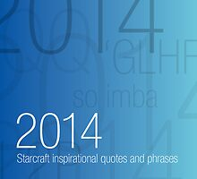 2014 Starcraft Typography Quote Calendar by SCshirts