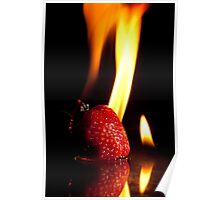 Flaming Stawberry Poster