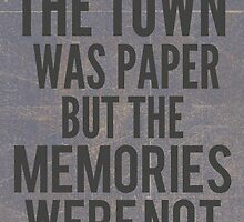 The Town Was Paper by Alyssa Clark