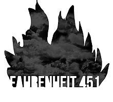 Fahrenheit 451 by sophiestormborn