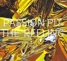 The Reeling- Passion Pit by rsmith2797