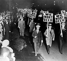We Want Beer! Protest, 1931 by historyphoto