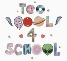 Too cool 4 school by ghjura
