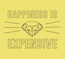 Happiness is Expensive (Diamond) by bridal