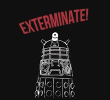 Dalek EXTERMINATE! Doctor Who by LovelyOwls
